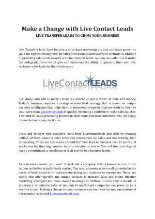 Make a Change with Live Contact Leads