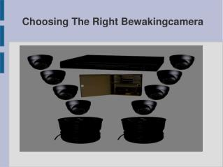 Choosing The Right Bewakingcamera