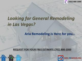 General Remodeling Services in Las Vegas - Aria Remodeling