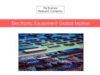 Electronic Equipment Global Market 2015