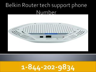 Belkin Router Tech Support Number 1-844-202-9834