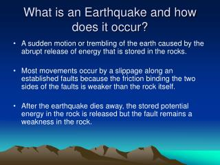 What is an Earthquake and how does it occur