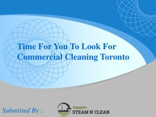Time For You To Look For Commercial Cleaning Toronto