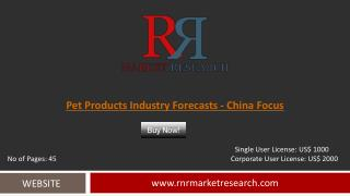 In-Depth China Pet Products Industry and Forecasts Analysis Report