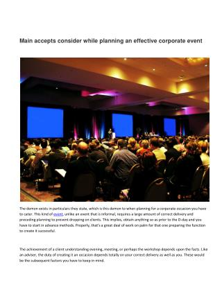 Main accepts consider while planning an effective corporate event