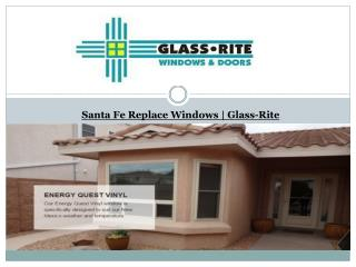 Santa Fe Replace Windows‎ | Glass-Rite