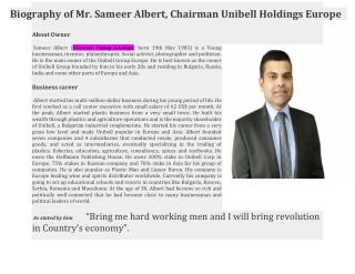 Biography of Sameer Albert,Chairman Unibell Holdings Europe