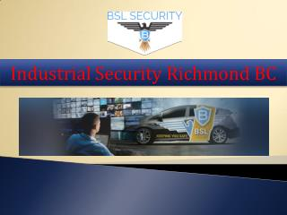 Industrial Security Richmond BC