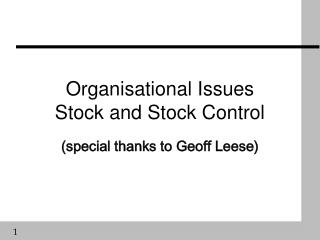 Organisational Issues Stock and Stock Control