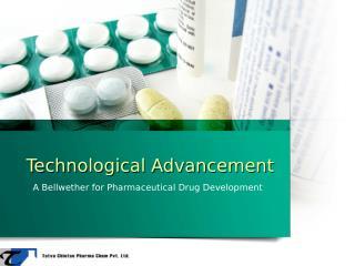 Pharmaceuticals Techno Development – Tatvachintan