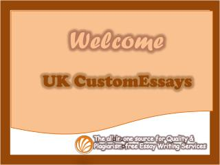 UK CustomEssays - The home of Reliable Custom Essay Writing Services