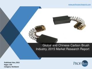 Carbon Brush Industry Analysis, Market Trends 2015