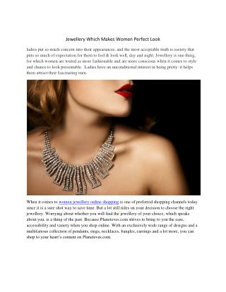 Jewellery Which Makes Women Perfect Look