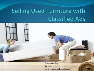 Selling Used Furniture's with Classified Ads