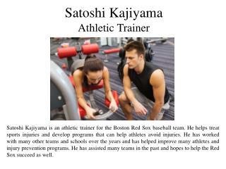 Satoshi Kajiyama Athletic Trainer