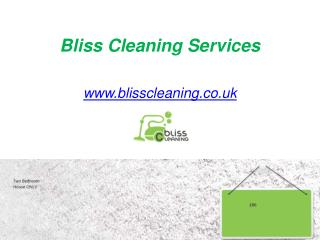 Bliss Cleaning Services - www.blisscleaning.co.uk