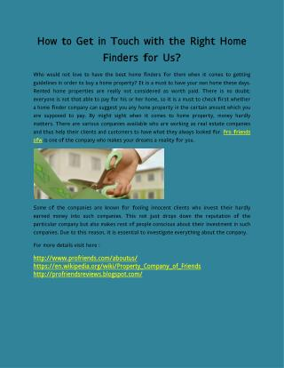 How to Get in Touch with the Right Home Finders for Us?