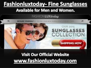 Fashionluxtoday.com Hot Style Sunglasses