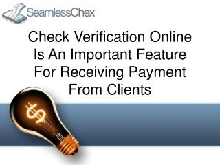 Check Verification Online Is An Important Feature For Receiving Payment From Clients