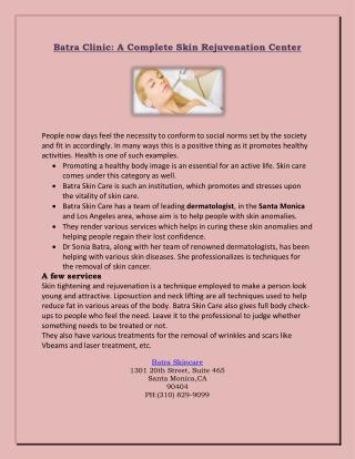 Batra Clinic: A Complete Skin Rejuvenation Center