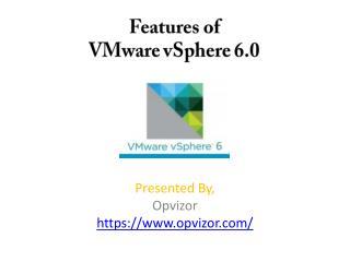 Features of VMware vSphere 6.0
