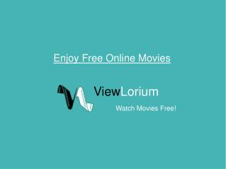 Enjoy Free Online Movies