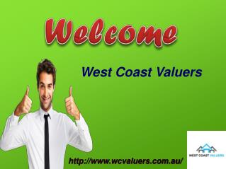 Hire Effective Property Valuers In Perth-West Coast Valuers