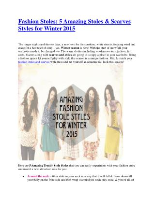 Fashion Stoles: 5 Amazing Stoles & Scarves Styles for Winter 2015