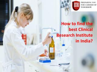 Clinical Research Institute in India, India Clinical Research Institute