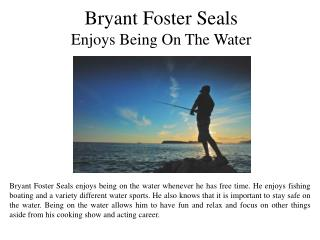 Bryant Foster Seals Works Hard To Stay Healthy