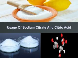 Uses and Benefits Of Sodium Citrate