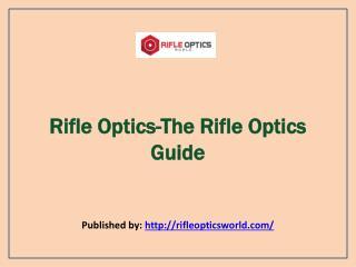 The Rifle Optics Guide