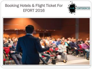 Required Hotels & Flight Ticket For EFORT 2016