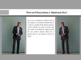 Tips on Procuring a Bespoke Suit