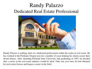 Randy Palazzo Dedicated Real Estate Professional