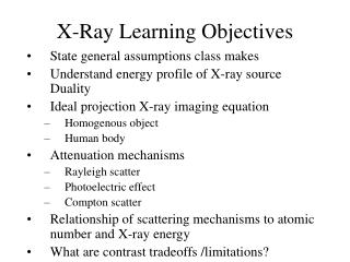 X-Ray Learning Objectives