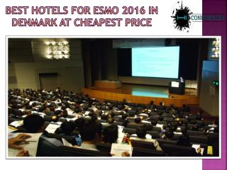 Find Best Hotels For ESMO 2016 In Denmark