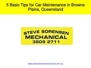 5 Basic Tips for Car Maintenance in Browns Plains, Queensland