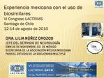 Dra. Lilia N  ez Orozco Jefe del Servicio de neurolog a  CMN 20 de Noviembre, Cd. de M xico secretaria de la asociaci n