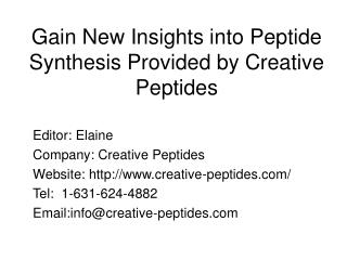Gain New Insights into Peptide Synthesis Provided by Creative Peptides