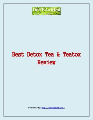 Best Detox Tea & Teatox Review
