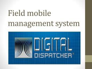 field mobile management software
