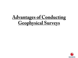 Advantages of Conducting Geophysical Surveys