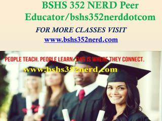 BSHS 352 NERD Peer Educator/bshs352nerddotcom