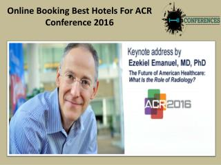 Online Booking Best Hotels For ACR 2016