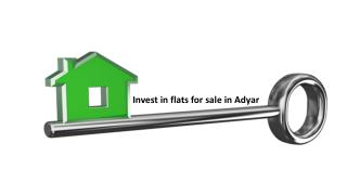 Invest in flats for sale in Adyar