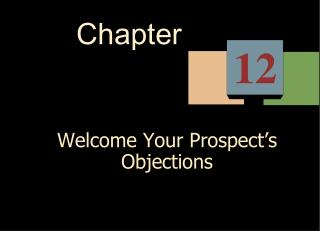 Welcome Your Prospect s Objections
