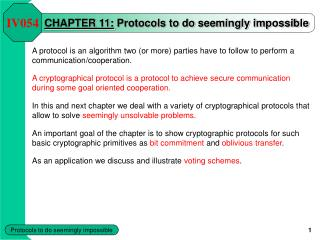 CHAPTER 11: Protocols to do seemingly impossible