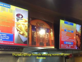 Digital signage boards making waves all over Boston