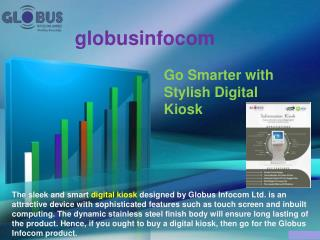 Go Smarter with Stylish Digital Kiosk